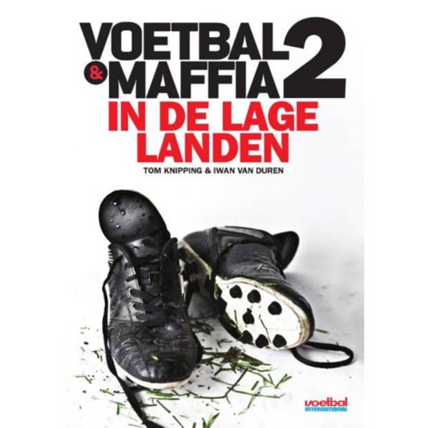 Voetbal & Maffia In De Lage Landen