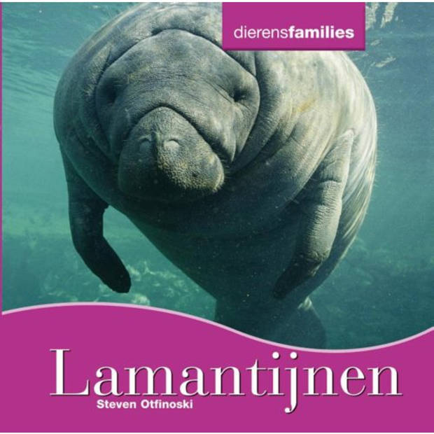 Lamantijnen - Dierenfamilies