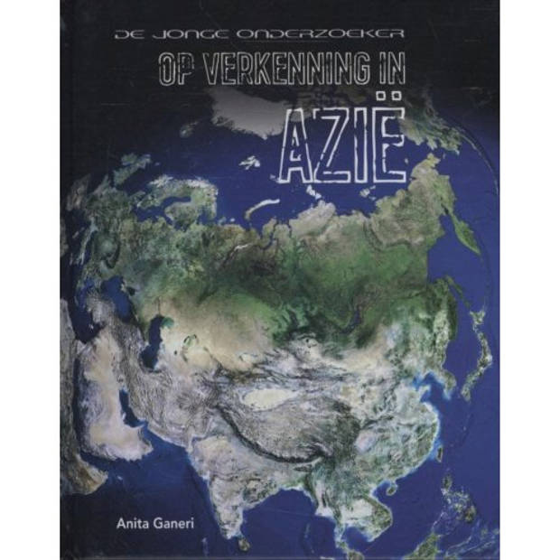 Azie - Op Verkenning In ...
