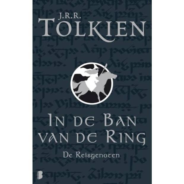 De Reisgenoten - In De Ban Van De Ring