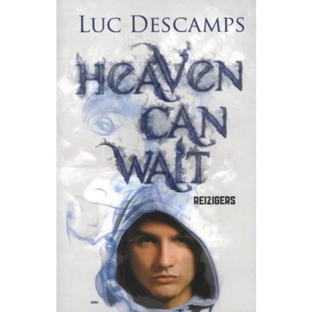 Reizigers - Heaven Can Wait