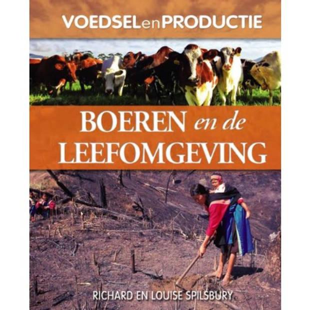 Boeren En De Leefomgeving - Voedsel En Productie