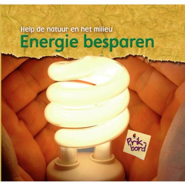 Energie Besparen - Help De Natuur En Het Milieu
