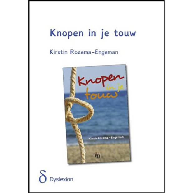 Knopen in je touw - dyslexie uitgave