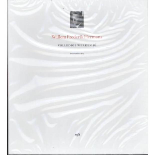 Volledige Werken 16 - Volledige Werken Van W.F.