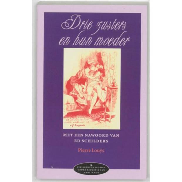 Drie zusters en hun moeder - Bibliotheca erotica