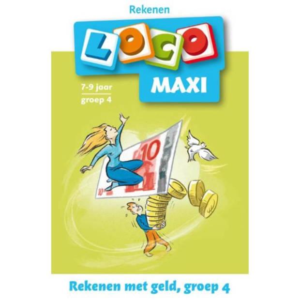 Maxi Loco / Groep 4 / Rekenen Met Geld