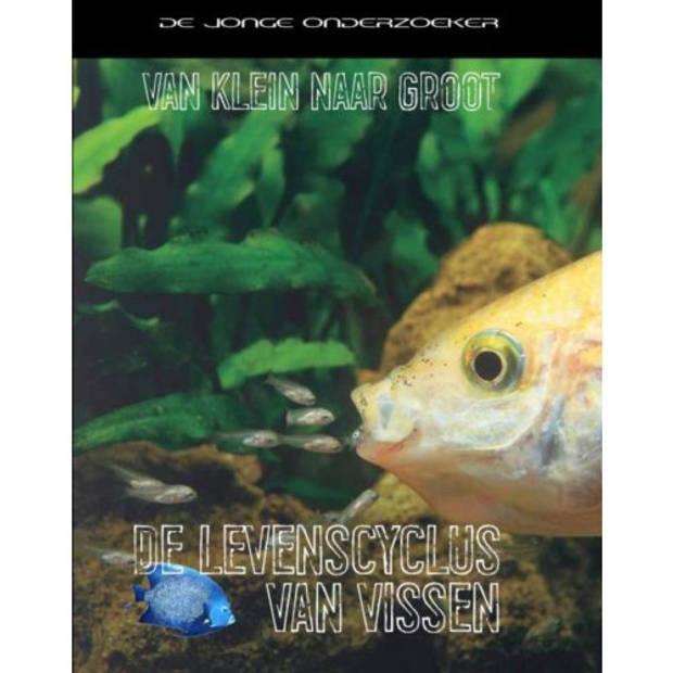 De Levenscyclus Van Vissen - Van Klein Naar Groot