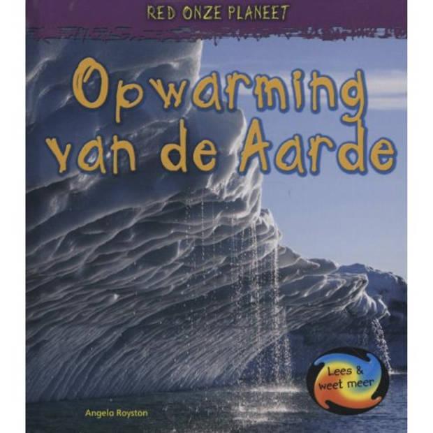 Opwarming Van De Aarde - Red Onze Planeet