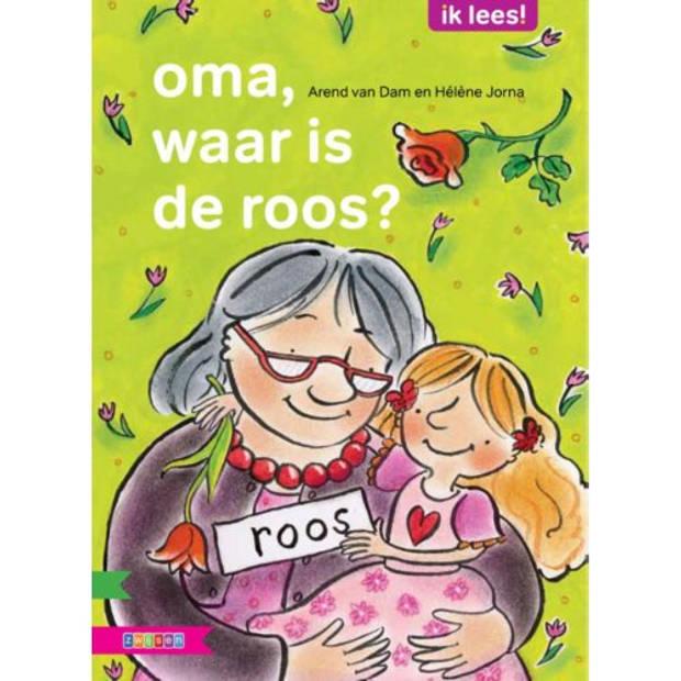 Oma, Waar Is De Roos? - Ik Lees!
