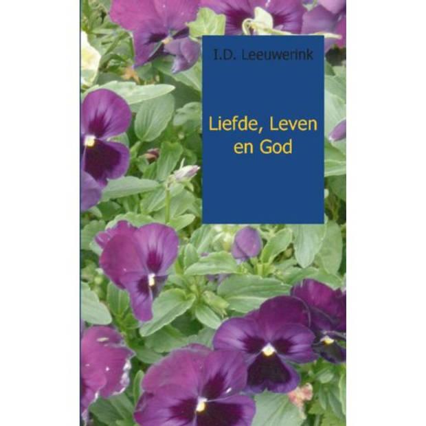 Liefde, Leven en God