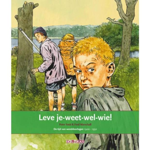 Leve Je-Weet-Wel-Wie! / 9 De Tijd Van