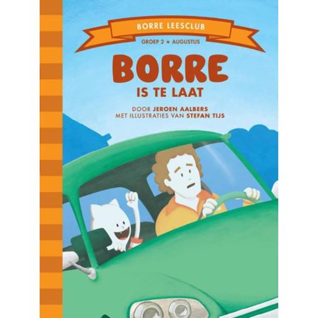 Borre Is Te Laat - De Gestreepte Boekjes