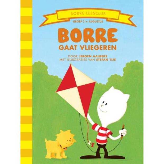 Borre gaat vliegeren - De Gestreepte Boekjes