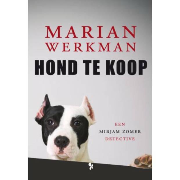 Hond Te Koop - Mirjam Zomer Detective