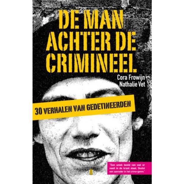 De Man Achter De Crimineel