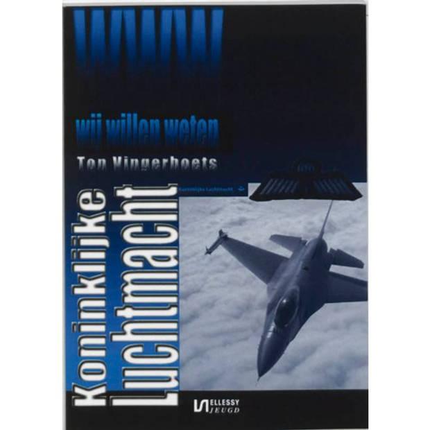 Koninklijke Luchtmacht - Wij Willen Weten