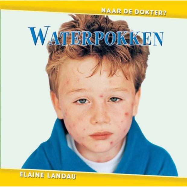 Waterpokken - Naar De Dokter