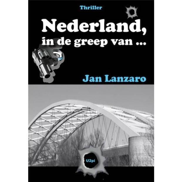 Nederland, in de greep van