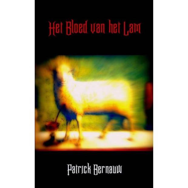 Het bloed van het Lam - Mysterieus België
