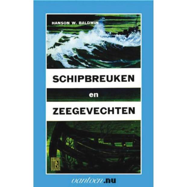 Schipbreuken En Zeegevechten - Vantoen.Nu
