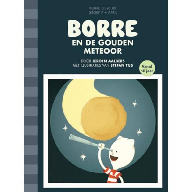 Borre En De Gouden Meteoor - De Gestreepte Boekjes