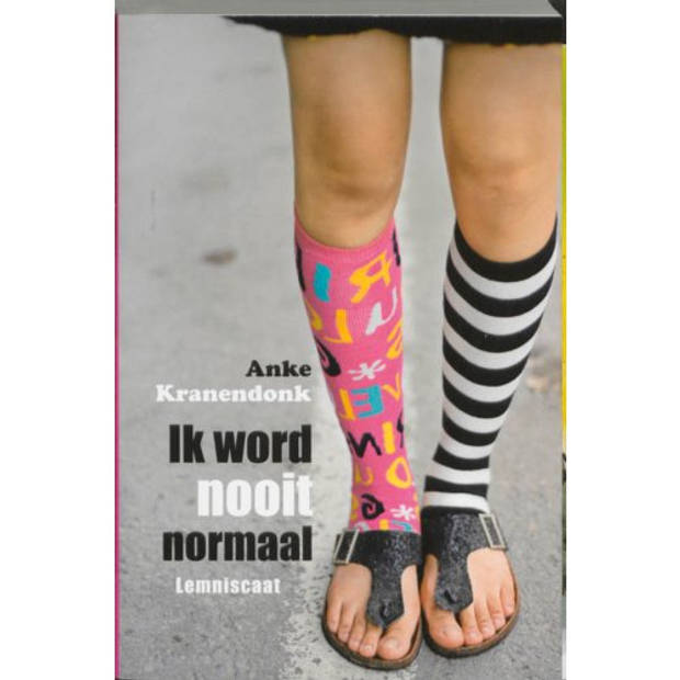Ik Word Nooit Normaal