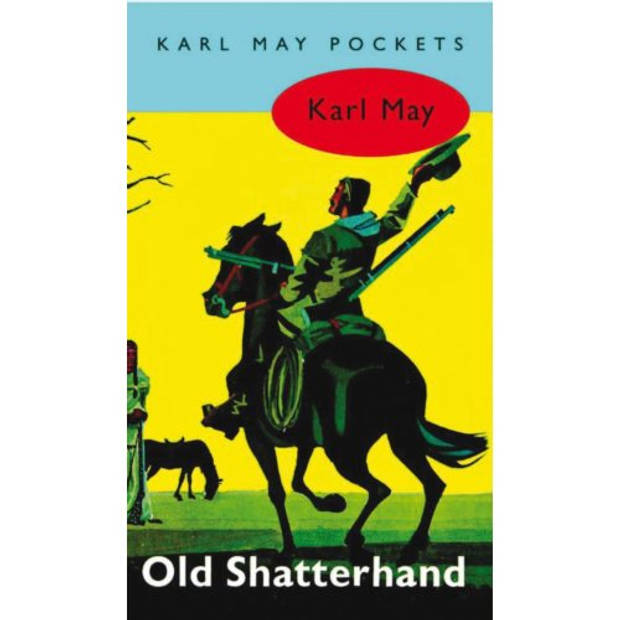 Old Shatterhand - Karl May