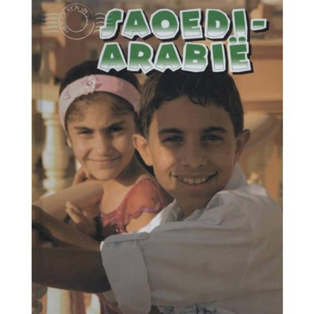 Saoedie-Arabie - Het leven in...
