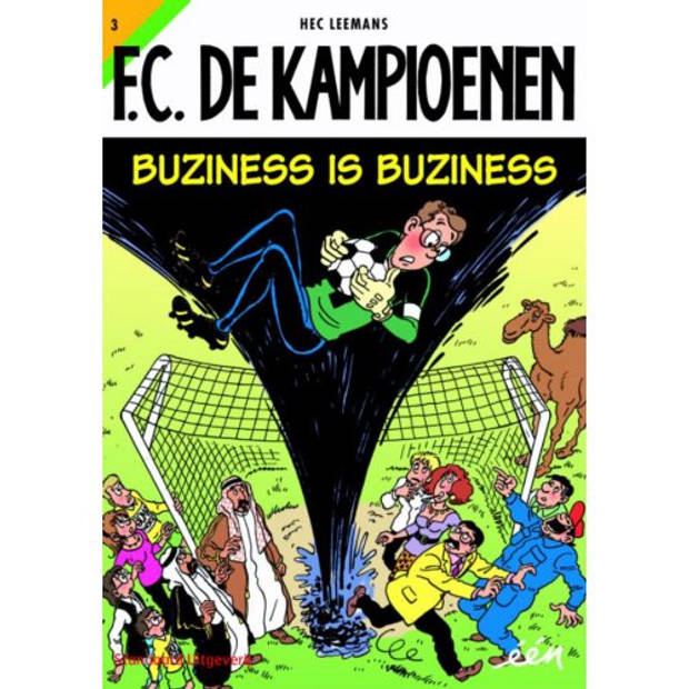 Buziness Is Buziness - F.C. De Kampioenen