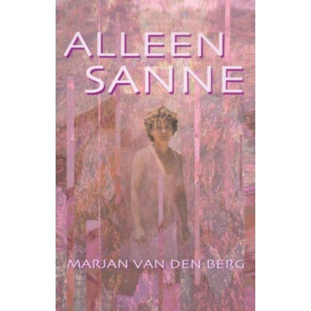 Alleen Sanne - Sanne