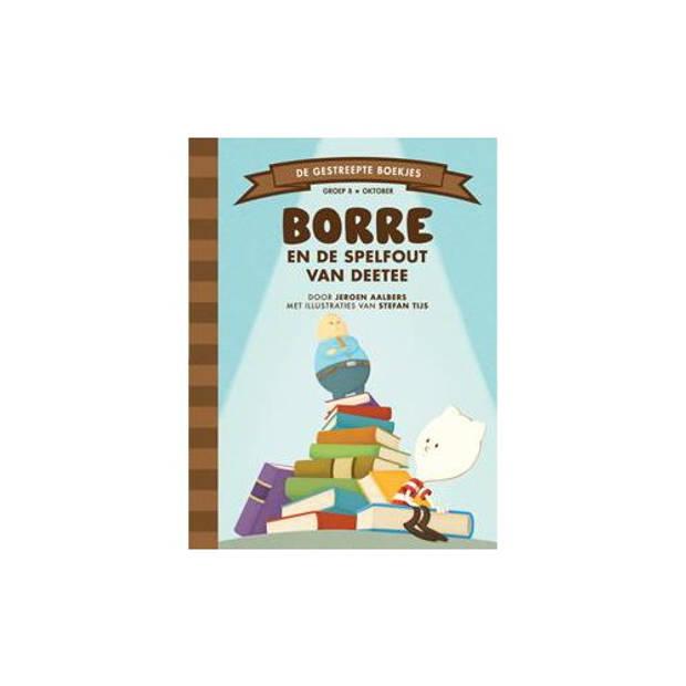 Borre En De Spelfout Van Deetee - De Gestreepte