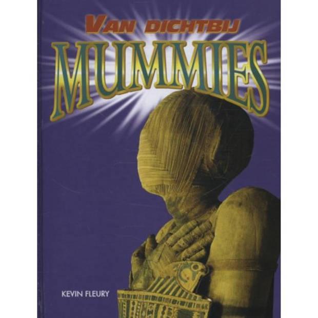 Mummies - Van Dichtbij