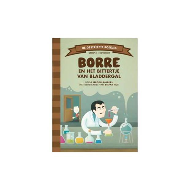Borre En Het Bittertje Van Bladdergal - De