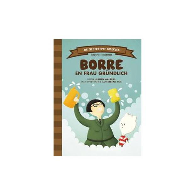 Borre En Frau Grundlich - De Gestreepte Boekjes