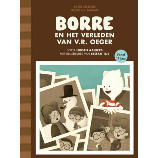 Borre En Het Verleden Van V.R. Oeger - De
