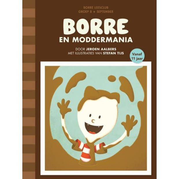 Borre En Moddermania - De Gestreepte Boekjes