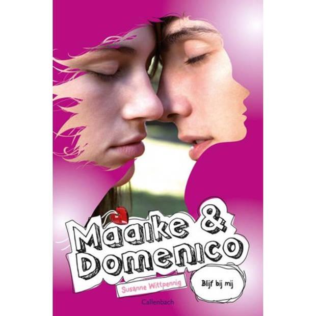 Maaike En Domenico / Blijf Bij Mij