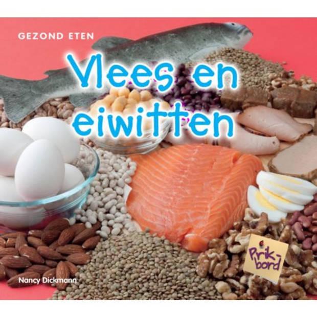 Vlees En Eiwitten - Gezond Eten