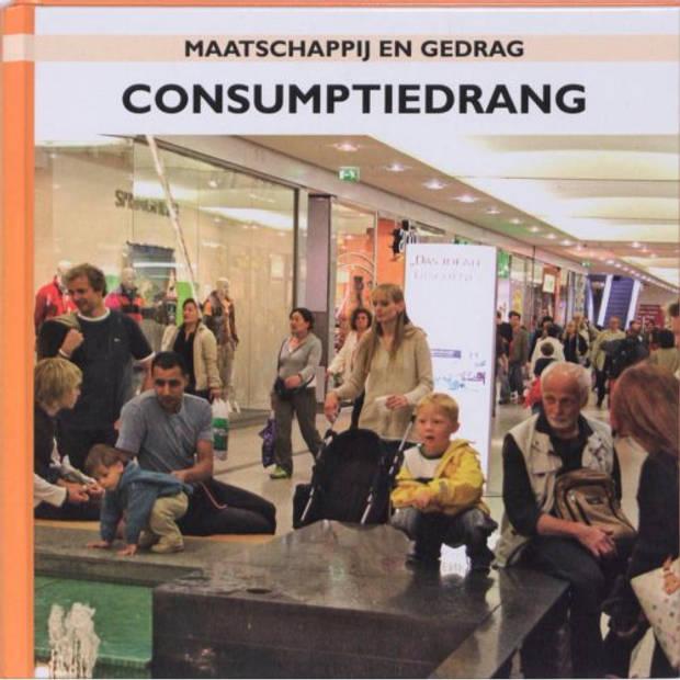 Consumptiedrang / Consumptiedrang - Maatschappij