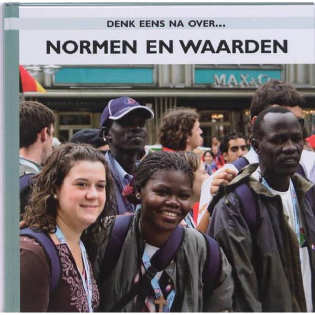 Waarden En Normen - Denk Eens Na Over...