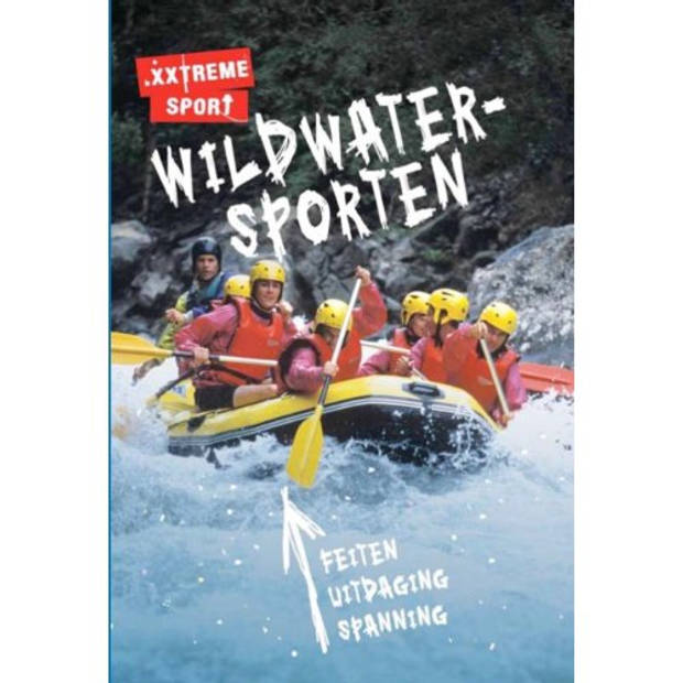Wildwatersporten - .Xxtreme Sport