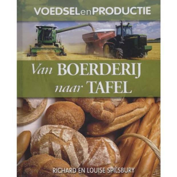 Van Boerderij Naar Tafel - Voedsel En Productie