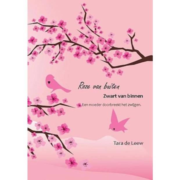 Roze Van Buiten, Zwart Van Binnen