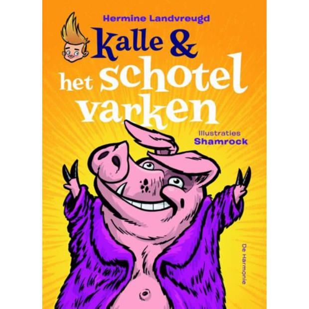 Kalle En Het Schotelvarken
