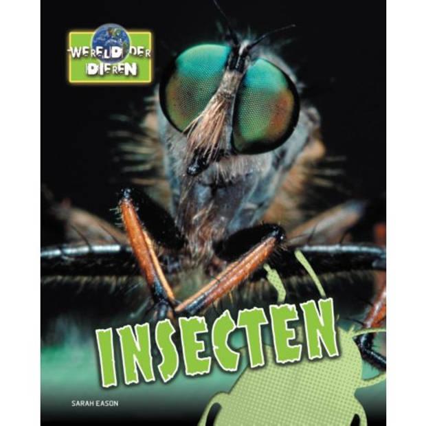 Insecten - Wereld Der Dieren