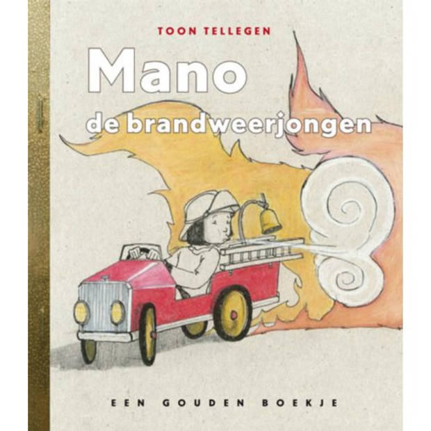 Mano De Brandweerjongen - Gouden Boekjes