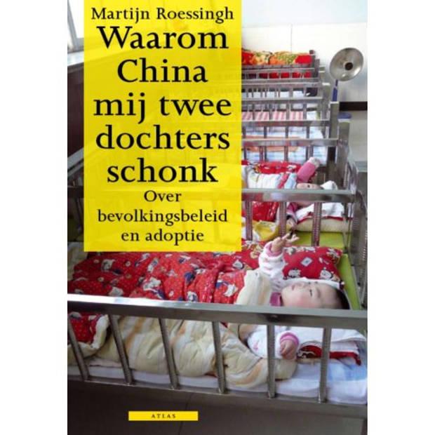 Waarom China Mij Twee Dochters Schonk