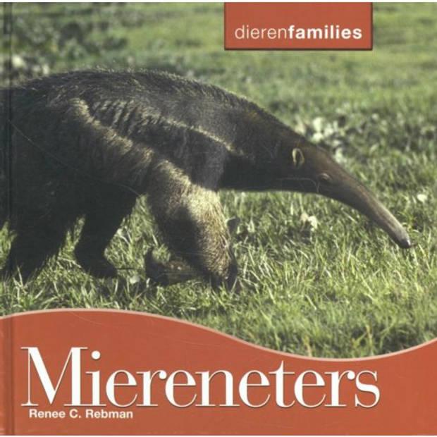 Miereneters - Dierenfamilies