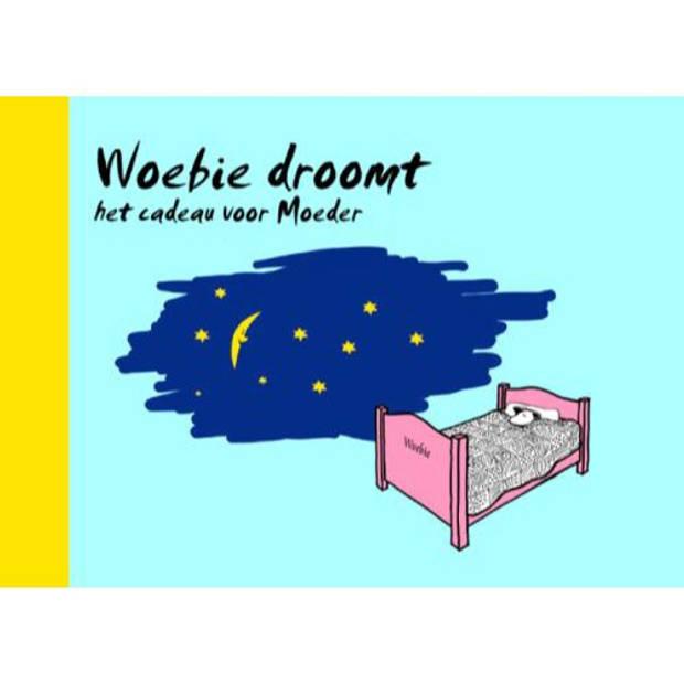 Woebie Droomt